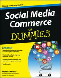Social Media, For Dummies, Marsha Collier, Social Media Commerce, Dummies