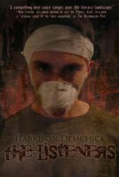 The Listeners is the fiction debut of author Harrison Demchick.