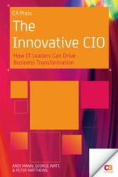 "New CA Press Book ""The Innovative CIO"" Delivers Practical Tips for CIOs"