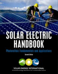 Solar Electric Handbook: Photovoltaic Fundamentals and Applications