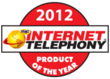 2012 Internet Telephony Prodouct of the Year