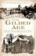 """""""Cleveland in the Gilded Age - A Stroll Down Millionaires' Row"""" features 160 pages with over 80 images, and presents Cleveland when it was the heart of industry and one of the grandest areas in the country (photo)"""