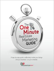 The One Minute Real Estate Marketing Guide by QuantumDigital