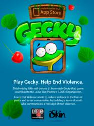 Play Gecky. Help end violence.
