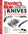 """Shooter's Bible Guide To Knives"""