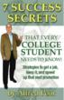 7 Success Secrets That Every College Student Needs to Know!