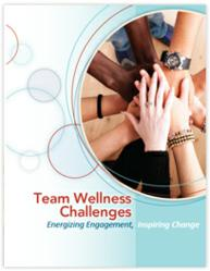 Team Wellness Challenges: Energizing Engagement, Inspiring Change -- White Paper
