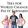 Pay It Forward Has Just Announced a Limited Time Sale on Spring T-shirts that Raise Money for Charity