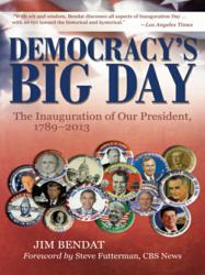 Democracy's Big Day: The Inauguration of Our President 1789-2013