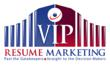 VIP Resume Marketing Takes Candidates Past the Gatekeepers, Straight to the Decision Makers!