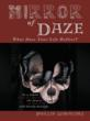 "Author Phillip Garncarz's new book ""Mirror of Daze""..."