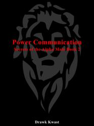 Power Communication: Secrets of the Alpha Male Book 2
