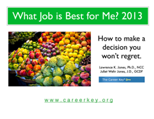 What Job is Best for Me? Career Key's most popular eBook.