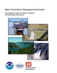 An image of the cover of the Short-Term Water Management Decisions: User Needs for Improved Climate, Weather, and Hydrologic Information