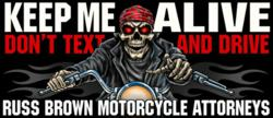 motorcycle lawyer russ brown and attorney chuck koro awareness campaign