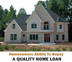 Homeonwers ability to repay thier home loan and avoid risk of foreclosure or short sale