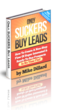 Only Suckers Buy Leads by Mike Dillard of Magnetic Sponsoring