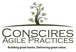 Conscires Agile Practices-Building Great Teams. Delivering Great Value.