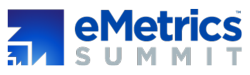 eMetrics Summit Toronto | March 18-21, 2013
