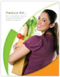 Free white paper from Health Enhancement Systems: Produce First  The Compelling Case for Simplifying Workplace Nutrition Programs