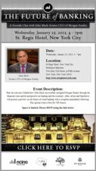 The event is on January 23rd from 4 - 7pm at the St. Regis Hotel in New York City. It features John Mack, former CEO of Morgan Stanley, who will share the story of how he successfully navigated Morgan Stanley through the 2008 financial crisis.