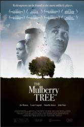 """The Mulberry Tree"" Official Movie Poster"