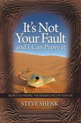 "New book by Steve Shenk ""It's Not Your Fault"""
