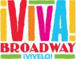 Broadway Goes Latino: The Broadway League & LatinTRENDS Present Viva Broadway Fiesta