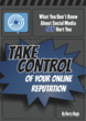 Take Control of Your OnLine Reputation