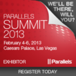 We have a special registration code you can use to register for this event Using code ATGNH97Q http://www.parallels.com/summit/2013/ will enable you to register for only $299 if you complete your registration by February 4th.