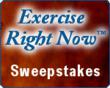 The Exercise Right Now Sweepstakes! Enter for Free for your chance to win a personal Fitness Consultation from Dr. Julia Kinder.
