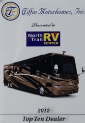 Tiffin Motorhomes awards North Trail RV Center with 'Top Ten' Dealer status for 2012.