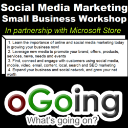 Social Media Marketing for Small Business Workshop - oGoing presents at Microsoft Store - 2013