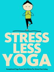A Better Way To Stress Less With Yoga