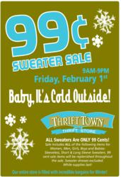 All sweaters $0.99 at Thrift Town on Feb. 1st