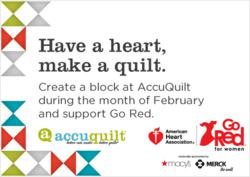 Join AHA and AccuQuilt by adding a block to our Go Red for Women quilt.