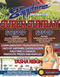 "Tasha Reign Hosts Super Sunday at Sapphire Gentlemen""s Club February 2 and 3, 2013"