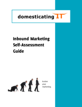 Inbound marketing self-assessment guide from Domesticating IT