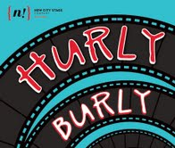 HURLYBURLY title treatment, second round.