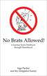 No Brats Allowed Cover