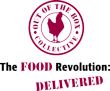 Out of the Box Collective | The Food Revolution: Delivered