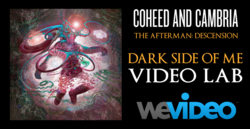 "Coheed and Cambria's ""Dark Side of Me"" Video Lab with WeVideo"