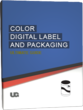 InfoTrends Expands Ultimate Guide, Adds Color Digital Labels and Packaging