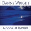 Danny Wright, album cover, digital release, MOODS OF INDIGO