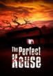 Watch The Perfect House Horror Movie