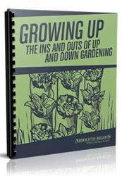 Growing Up: The Ins and Outs of Up and Down Gardening