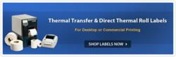 Direct thermal labels and thermal transfer roll labels.