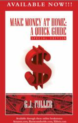 Make Money at Home: A Quick Guide! Special Edition!