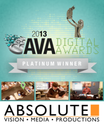 Absolute Vision Productions Claims Three Categories at 2013 AVA Digital Awards