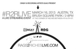 Rags 2 Riches Cinsay Music Live Event SXSW
